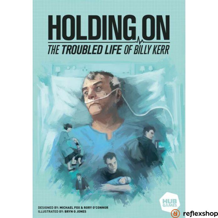 Holding On: Troubled Life of Billy Kerr társasjáték, angol nyelvű